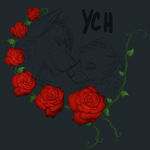 YCH _ Roses _ Open by RaptorVonSqueaker