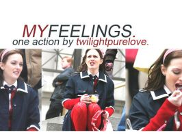 action.myfeelings by twilightpurelove