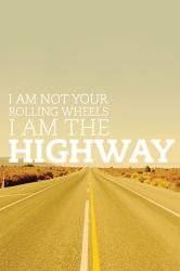 I Am The Highway iPhone Wallpaper by mininudoidu