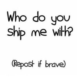 Who Do You Ship Me With by Ask-Flare22