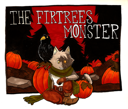 The Firtrees Monster by Malik-no-Ga