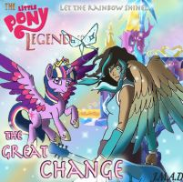 The Little Pony Legend: The Great Change by MaggiesHeartLove
