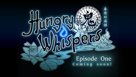 Hungry Whispers Episode 1: Coming Soon! by JDWasabi