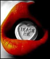 Tease Me. by Kamster