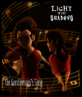 Light in the Shadows: The Gentleman's Song by Aileen-Rose