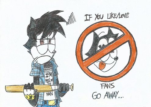 NO Anti-Felix The Cat in my DeviantArt! by FTFTheAdvanceToonist