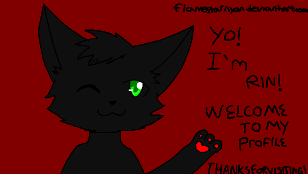 Welcome to my Profile! -Remake- by flamestarnyan