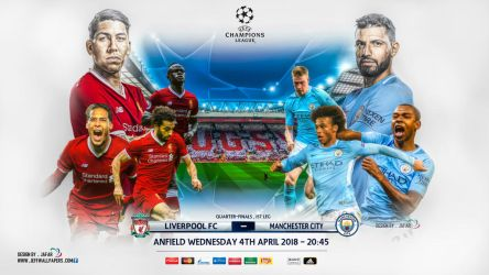 LIVERPOOL - MANCHESTER CITY CHAMPIONS LEAGUE 2018 by jafarjeef