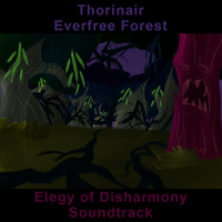 Everfree Forest Elegy of Disharmony Soundtrack by Thorinair