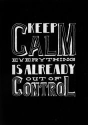 Keep Calm! by Play4ce