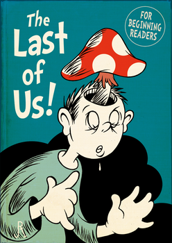 The Last of Us! (for beginning readers) by DrFaustusAU