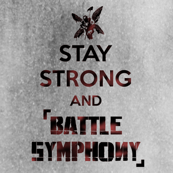 Stay strong and 'Battle Symphony' [Linkin Park] by Takwann