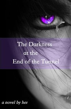 Cover For The Darkness At The End Of The Tunne by Oceanlvr42