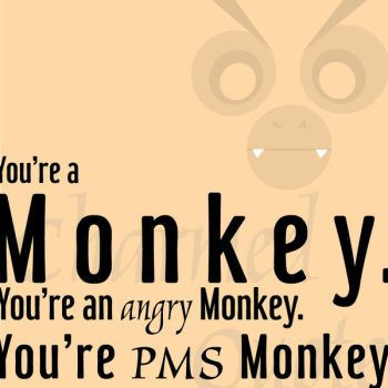 PMS Monkey by razjokey