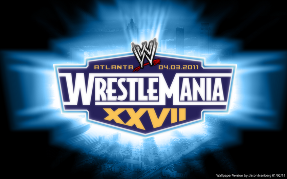 Wrestlemania 27 Wallpaper by Jason9811