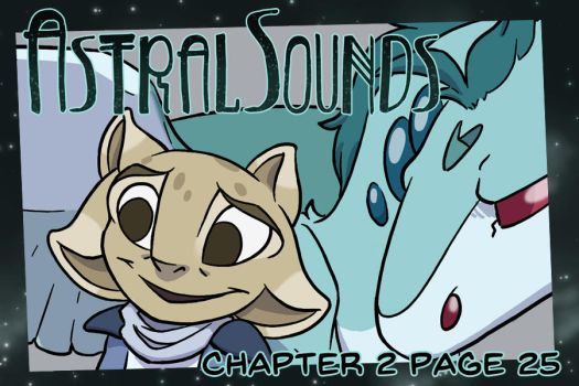 AstralSounds Chapter 2 Page 25 (Preview) by The-Snowlion