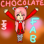 CHOCOLATE IS FAB - February by FluffePuff
