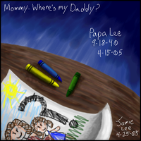 Where's my daddy? by Jammerlee