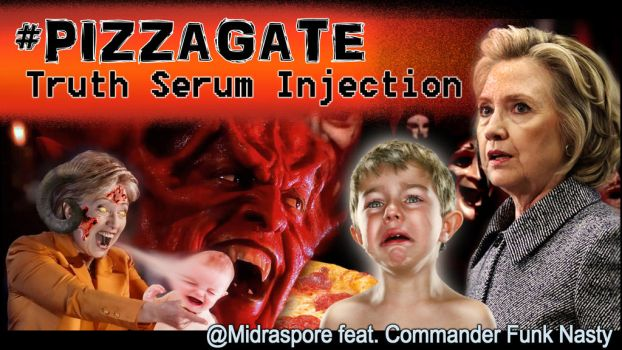 PizzaGate: Truth Serum Injection by Chronorin