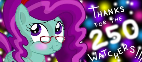 Thanks for the 250 Watchers!!! by MLPegasis4898