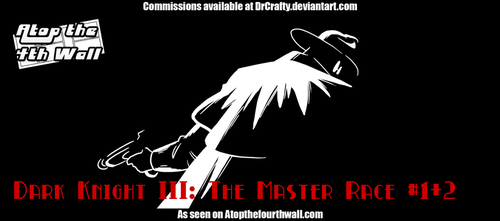 Dark Knight III- The Master Race #1-2 by DrCrafty