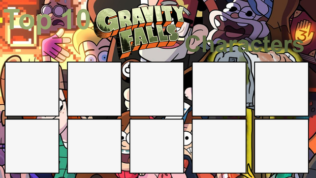 Top 10 Gravity Falls Characters Meme by FireMaster92