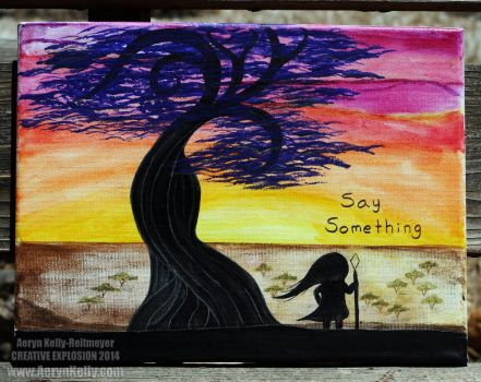 Say Something by AerynKelly13