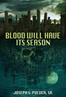 Blood Will Have Its Season, Book Cover by Quest007