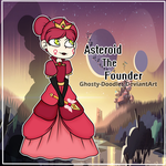 Asteroid The Founder by Ghosty-Doodles