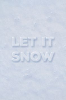 Let it Snow by Textuts