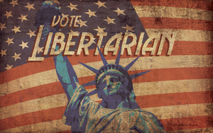 Vote Libertarian by 1stDeviation