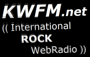 KWFM.net (( Int. ROCK WebRadio )) logo 'trembled' by KWFMdotnet