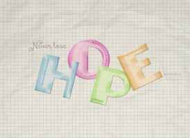 Never Lose Hope by Textuts