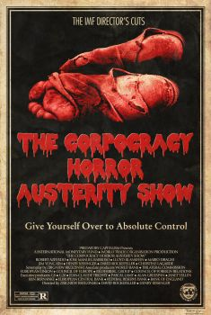 The Corpocracy Horror Austerity Show by Bragon-the-bat