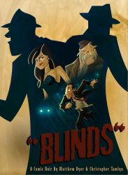 Blinds Promo Shot by TheChairmanOfAwesome