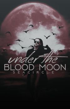 Under The  Blood Moon - Wattpad Cover by Queenmorgan