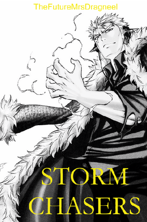 Storm Chasers (Laxus X Reader) - Epilogue by Fairytailfangirl51 on