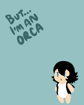 She's An Orca by TheEnglishGent