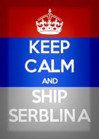 [ ~KEEP CALM AND SHIP SERBLINA~ ] by IIGingerPancakeII