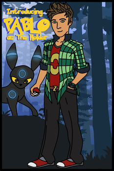 Meet Pablo: The Holder of Pokemon by Luck-Lupin