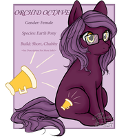 [PROFILE] Orchid Octave [Updated!] by Flufflebutts