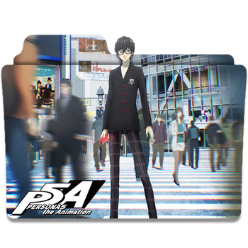 Persona 5 the Animation v1 by EDSln