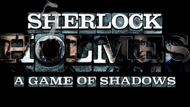 Sherlock Holmes A Game Of Shadows by thedemonknight