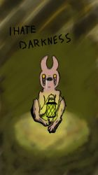 I hate darkness  by Dormina