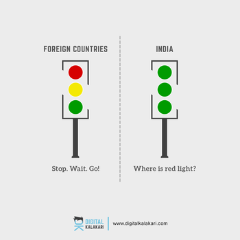 Traffic Rules | India vs World by digitalkalakari