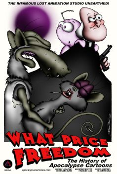 What Price Freedom Poster by ApocalypseCartoons