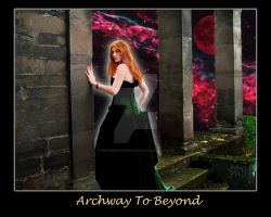 Archway To Beyond2 by dreamerskreation