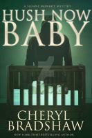Mystery Ebook Cover: Hush Now Baby by Dafeenah