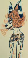 Don't you worry love, by DERlS