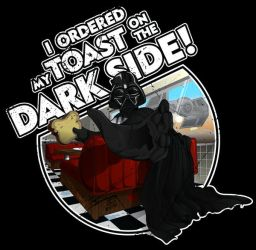Toast on the Dark Side shirt by Geekincognito